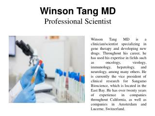 Winson Tang MD - Professional Scientist