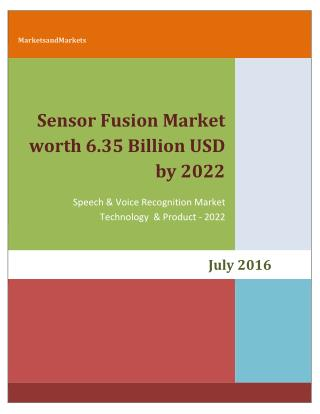 Sensor Fusion Market is expected to reach 6.35 Billion USD by 2022
