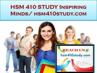 HSM 410 STUDY Real Success / hsm410study.com