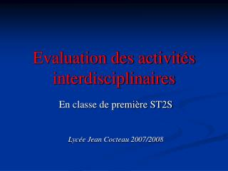 Evaluation des activit s interdisciplinaires
