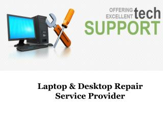 Laptop & Desktop Repair Service Provider