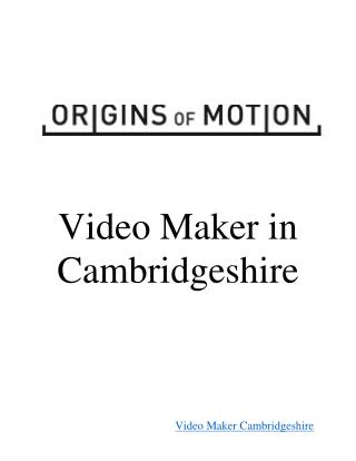 Video Maker Cambridgeshire