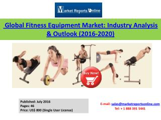 Key Trends & Developments on Fitness Equipment Market Global Industry Analysis & Outlook 2020