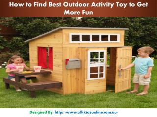 How to Find Best Outdoor Activity Toy to Get More Fun