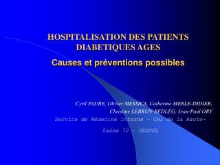 HOSPITALISATION DES PATIENTS  DIABETIQUES AGES Causes et pr ventions possibles