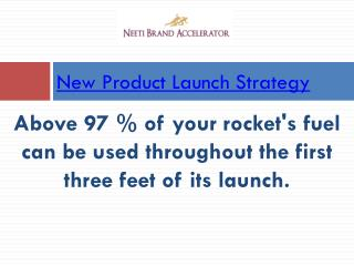 New Product Launch Strategy