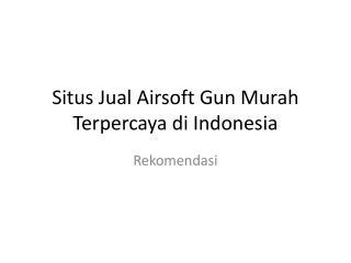 Jual Airsoft Gun Murah
