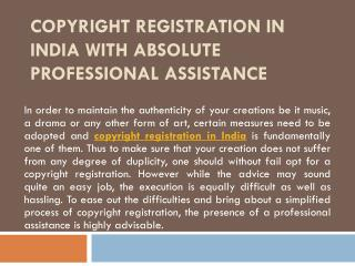 Copyright Registration in India with Absolute Professional Assistance