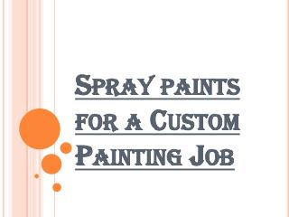 Various Types of Sprayers for Custom Paint Finishes