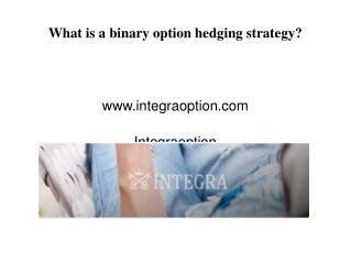 What is a binary option hedging strategy?
