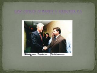 LAW OFFICES OF RANDY A. FLEISCHER, P.A.