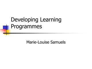 Developing Learning Programmes