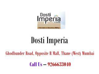 Dosti Imperia – Flats in Thane Mumbai – Investors Clinic