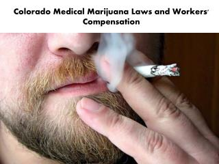Colorado Medical Marijuana Laws and Workers' Compensation