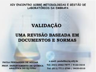 VALIDA  O