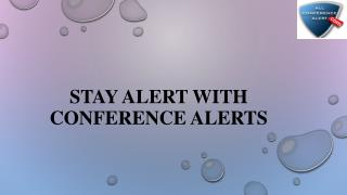 Stay alert with conference alerts