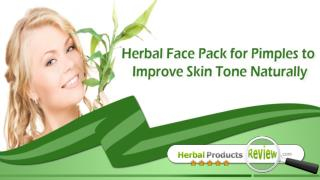 Herbal Face Pack For Pimples To Improve Skin Tone Naturally