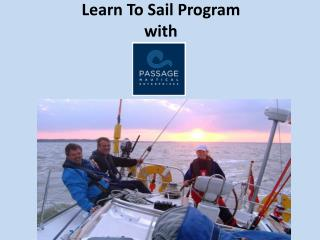 Learn To Sail Program with passage nautical