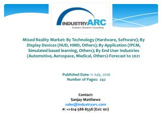 Mixed Reality Market: Virtual Reality Technology, the new potential buzz in the global IT industry.