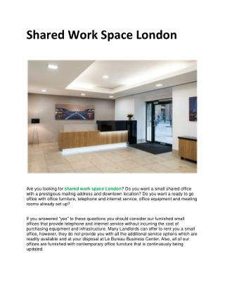 Shared Work Space London