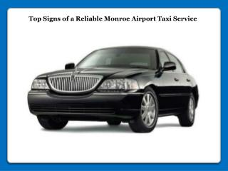 Reliable Monroe Airport Taxi Service