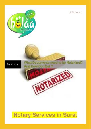 What documents need to be notarized? And How Do I Get?