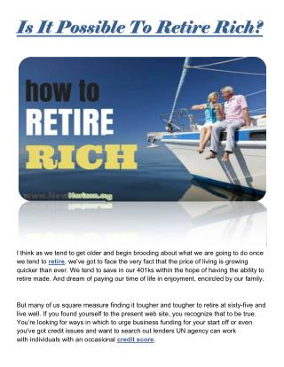 Is It Possible To Retire Rich?