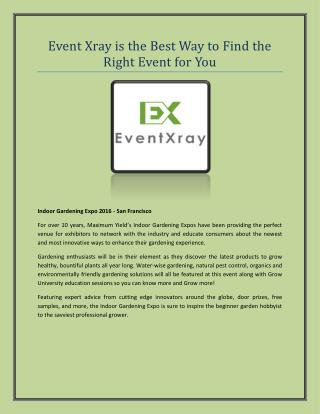 Eventxray is the Best Way to Find the Right Event for You