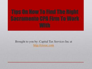 Tips On How To Find The Right Sacramento CPA Firm To Work With