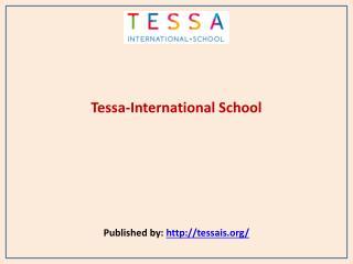 Tessa-International School