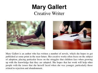Mary Gallert - Creative Writer