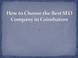 How to Choose the Best SEO Company in Coimbatore