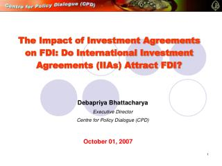 The Impact of Investment Agreements on FDI: Do International Investment Agreements IIAs Attract FDI