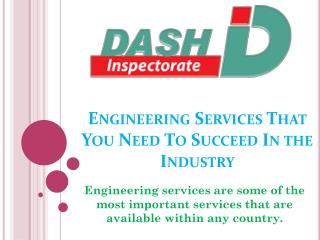 Engineering Services That You Need To Succeed In the Industry