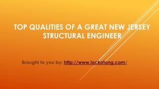Top Qualities Of A Great New Jersey Structural Engineer