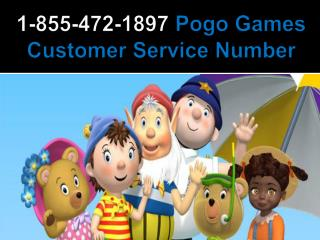 Pogo Games Customer Service Number 1-855-472-1897