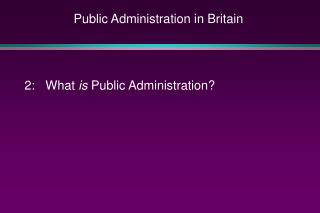 Public Administration in Britain