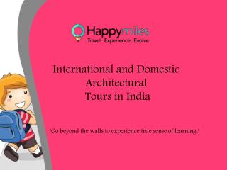 International Architectural Tours | Architectural Tours in India