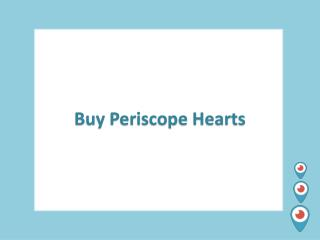 Buying Periscope Hearts – See the Power of Hearts