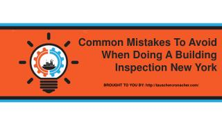 Common Mistakes To Avoid When Doing A Building Inspection New York