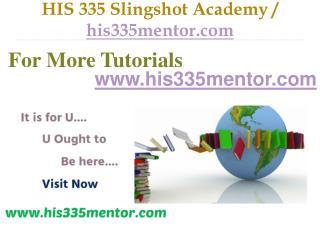 HIS 335 Slingshot Academy / his335mentor.com