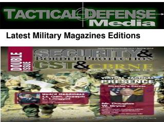 Latest Military Magazines Publications Group
