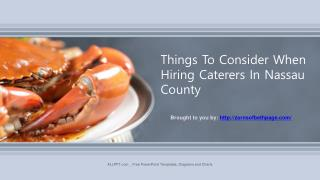 Things To Consider When Hiring Caterers In Nassau County