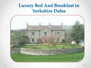 Bed And Breakfast Yorkshire Dales