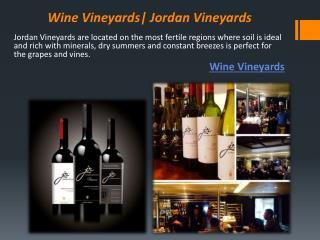 Wine Vineyards| Jordan Vineyards