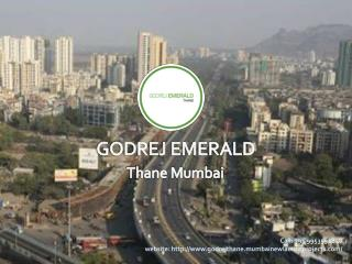 Godrej Thane | To buy lavish houses at Ghodbunder road, Thane call  91 9953592848