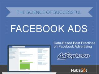 THE SCIENCE BEHIND EFFECTIVE FACEBOOK AD CAMPAIGNS