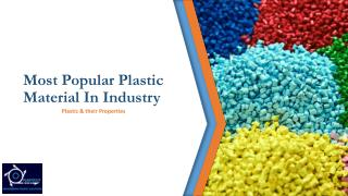 Most Popular Plastic Material in Industry