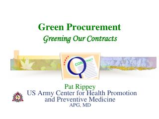 Pat Rippey   US Army Center for Health Promotion and Preventive Medicine APG, MD