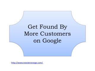 Get Found By More Customers on Google
